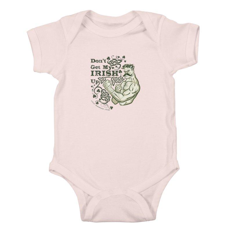 Don't Get My Irish Up! Kids Baby Bodysuit by Celtic Hammer Club Apparel