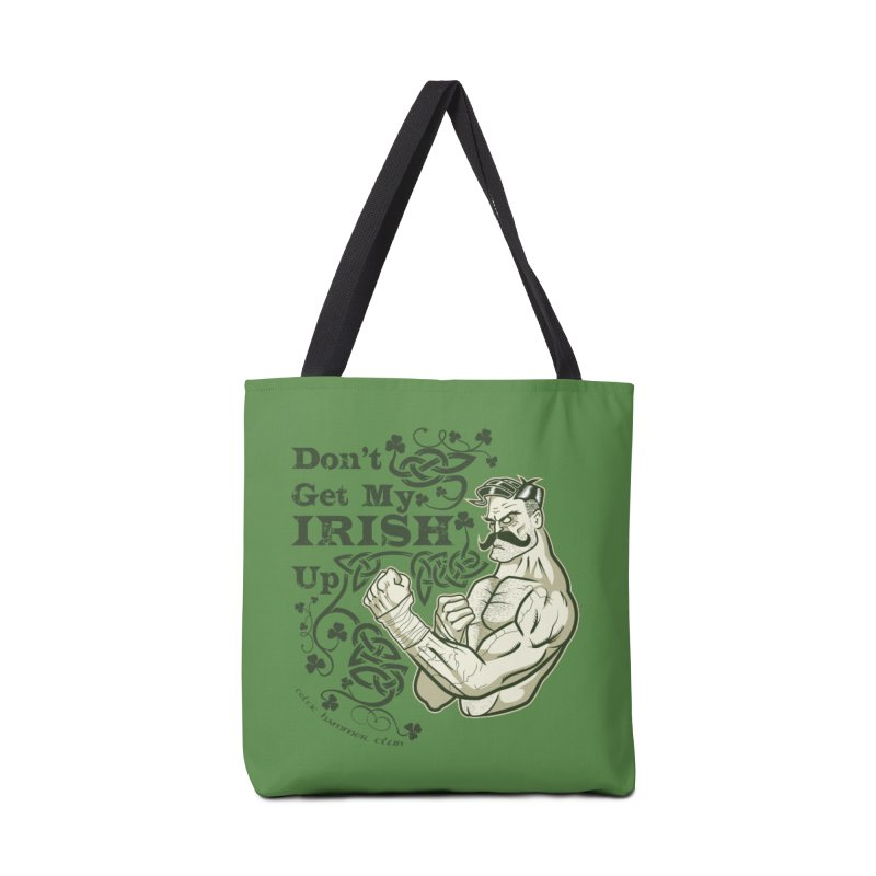 Don't Get My Irish Up! Accessories Bag by Celtic Hammer Club Apparel