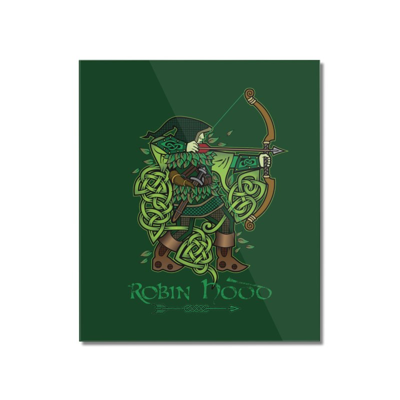 Robin Hood (Full Color Version) Home Mounted Acrylic Print by Celtic Hammer Club Apparel