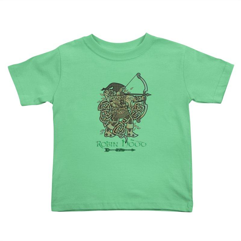 Robin Hood (Green Copper Version) Kids Toddler T-Shirt by Celtic Hammer Club Apparel