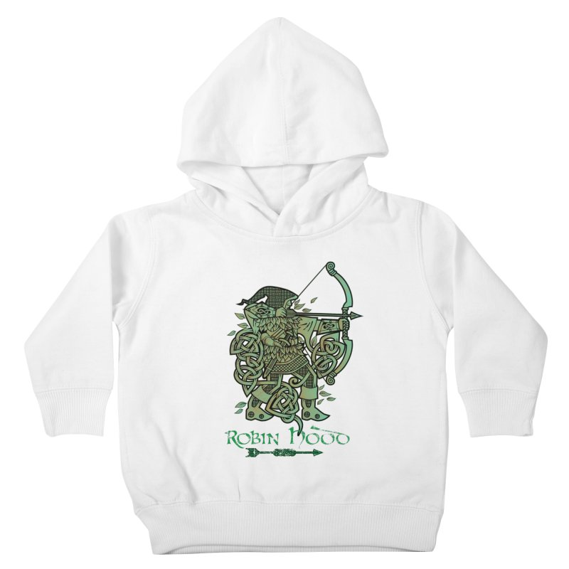 Robin Hood (Green Copper Version) Kids Toddler Pullover Hoody by Celtic Hammer Club Apparel