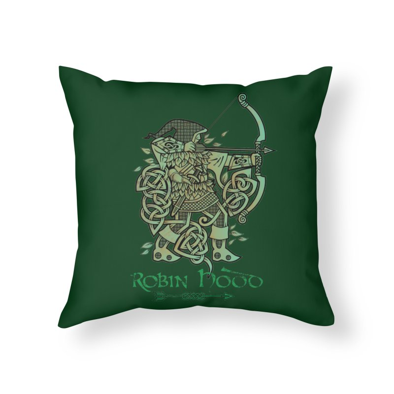 Robin Hood (Green Copper Version) Home Throw Pillow by Celtic Hammer Club Apparel