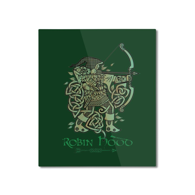 Robin Hood (Green Copper Version) Home Mounted Aluminum Print by Celtic Hammer Club Apparel