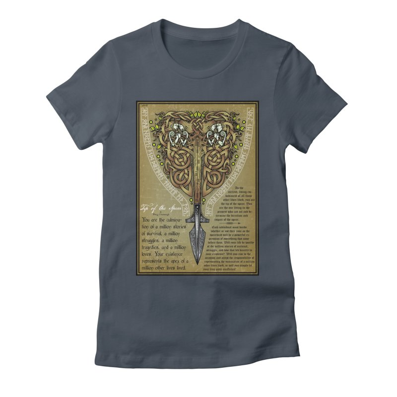 Tip of the Spear (Ancestors) Women's T-Shirt by Celtic Hammer Club