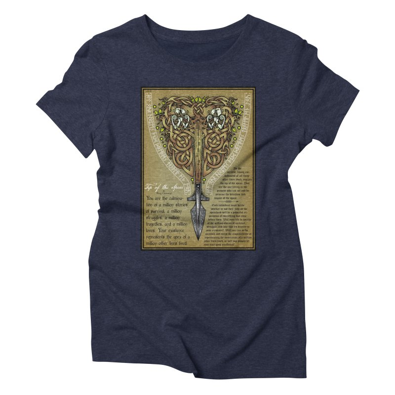 Tip of the Spear (Ancestors) Women's Triblend T-Shirt by Celtic Hammer Club