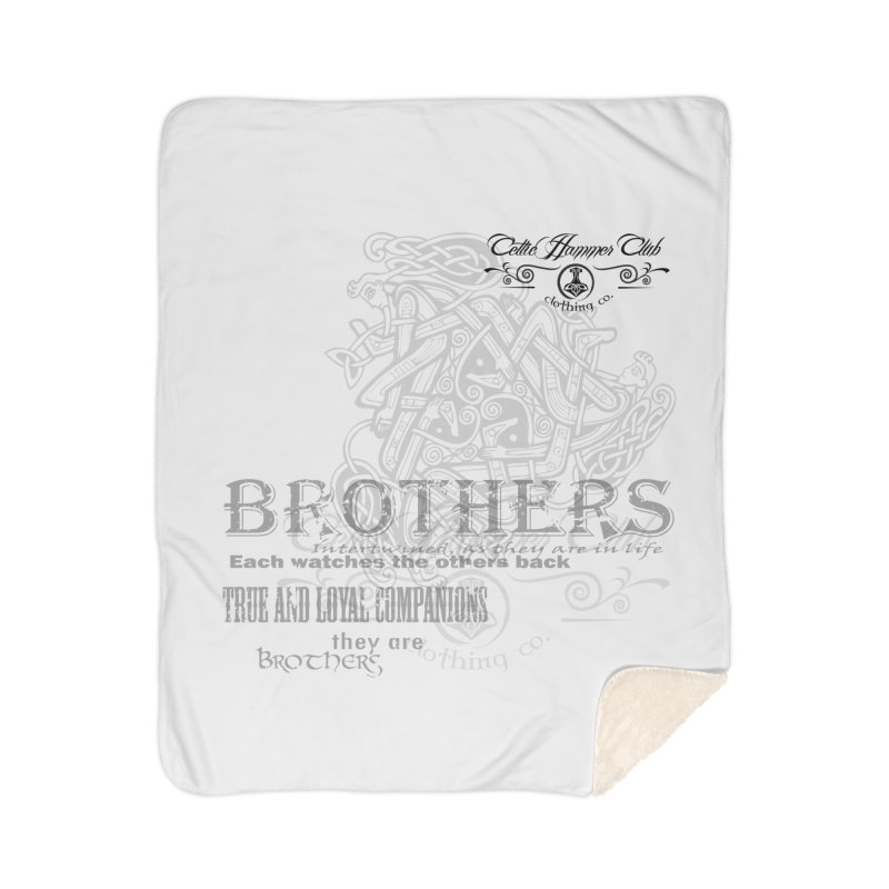 Brothers Graphic Tee Home Sherpa Blanket Blanket by Celtic Hammer Club