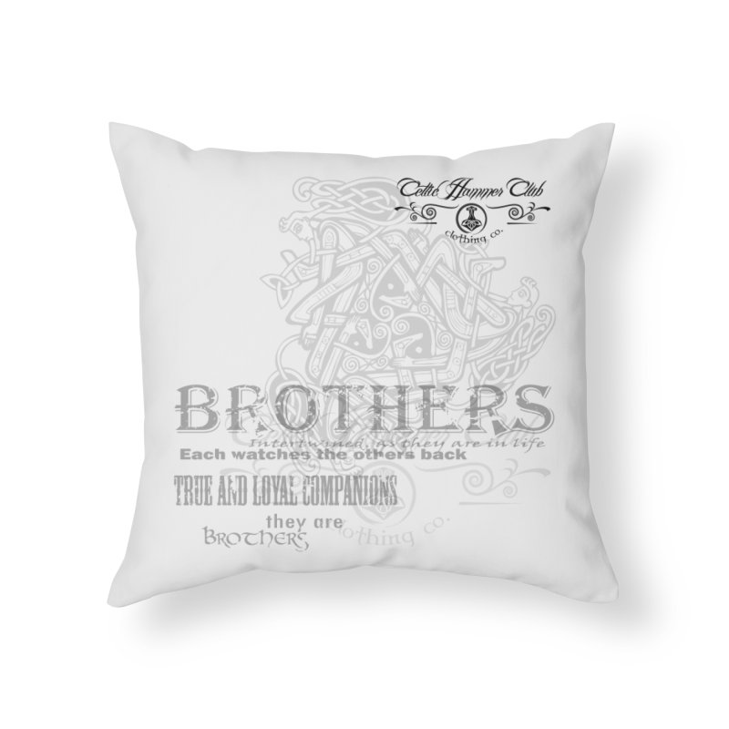 Brothers Graphic Tee Home Throw Pillow by Celtic Hammer Club