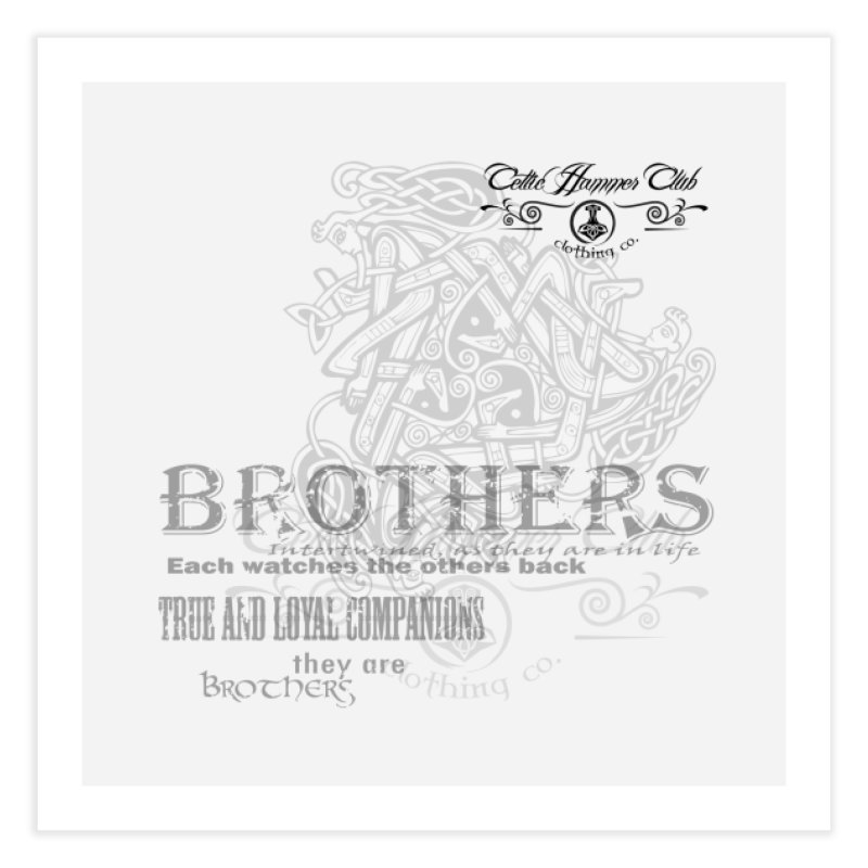 Brothers Graphic Tee Home Fine Art Print by Celtic Hammer Club