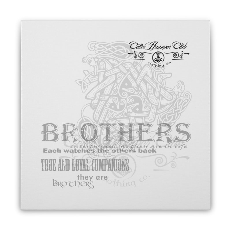 Brothers Graphic Tee Home Stretched Canvas by Celtic Hammer Club