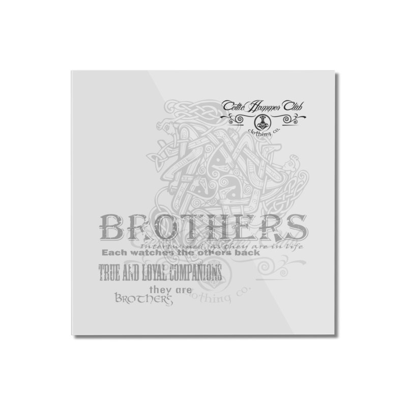 Brothers Graphic Tee Home Mounted Acrylic Print by Celtic Hammer Club