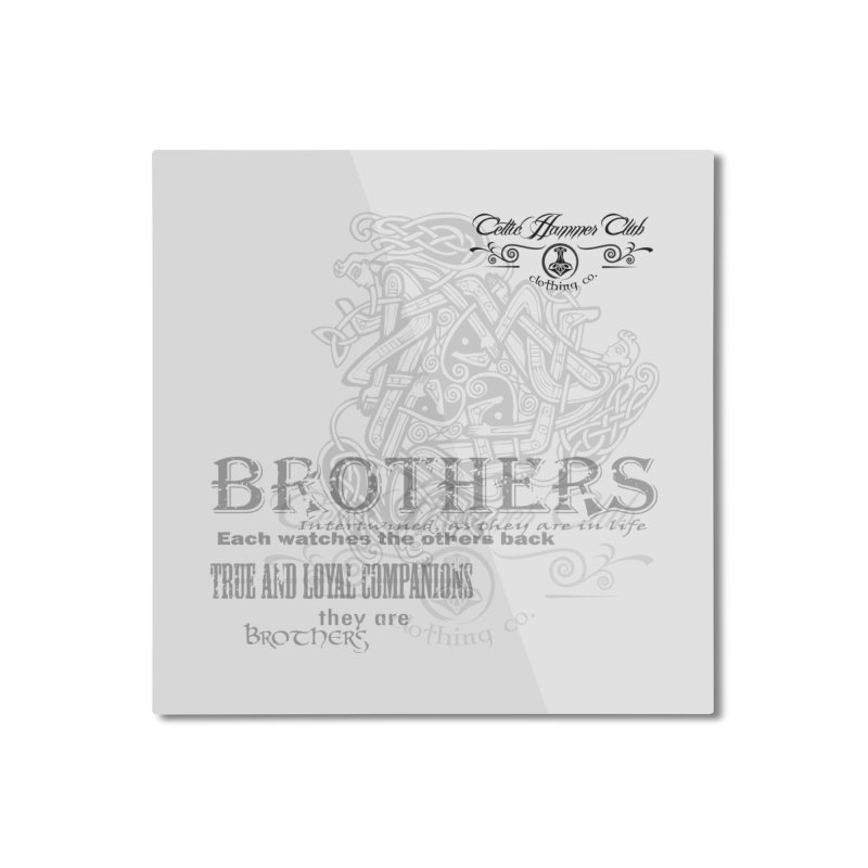 Brothers Graphic Tee Home Mounted Aluminum Print by Celtic Hammer Club