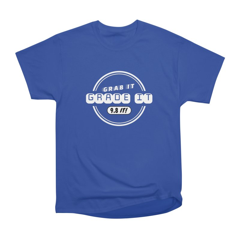 Grab It, Grade It, 9.8 It! Men's Heavyweight T-Shirt by Certified Comic Shop