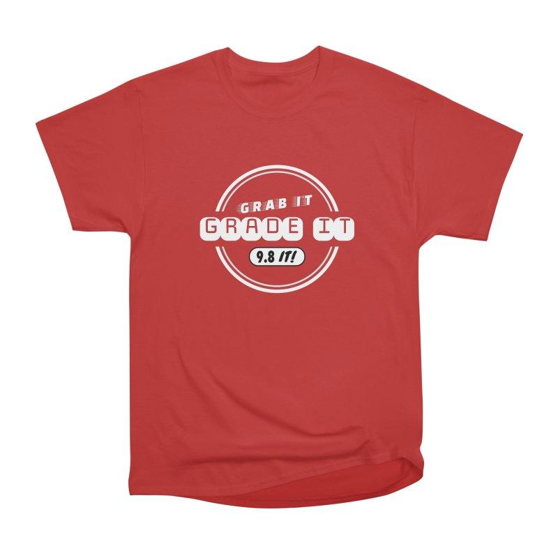 Grab It, Grade It, 9.8 It! Women's Heavyweight Unisex T-Shirt by Certified Comic Shop