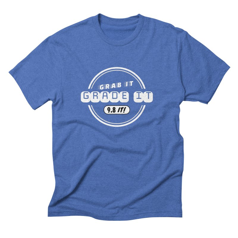 Grab It, Grade It, 9.8 It! Men's Triblend T-Shirt by Certified Comic Shop