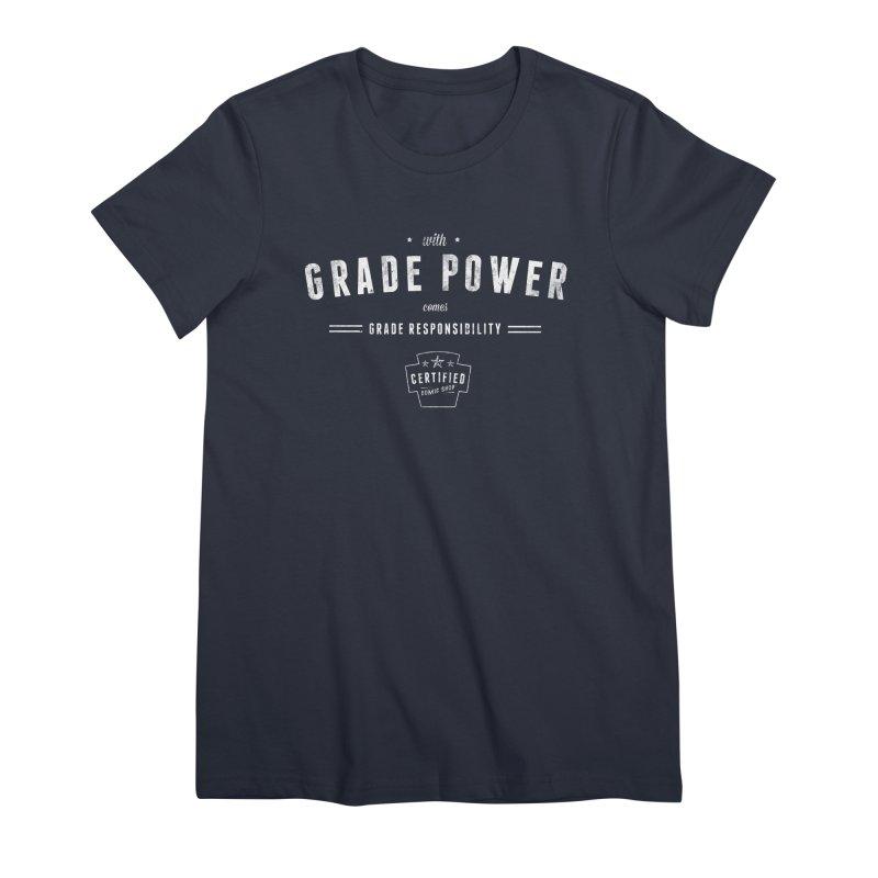 With Grade Power Shirt Women's Premium T-Shirt by Certified Comic Shop