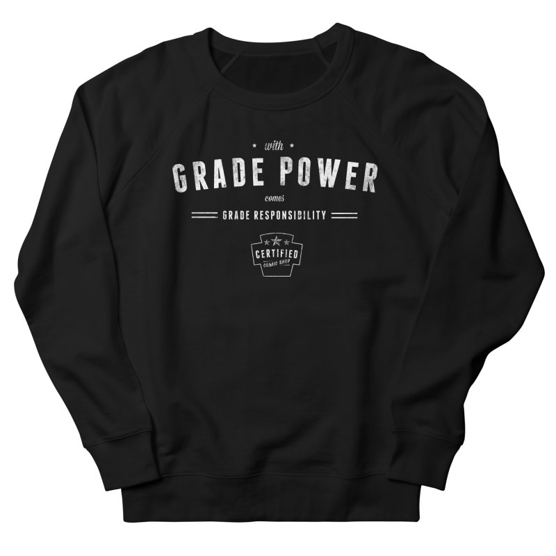 With Grade Power Shirt Women's French Terry Sweatshirt by Certified Comic Shop