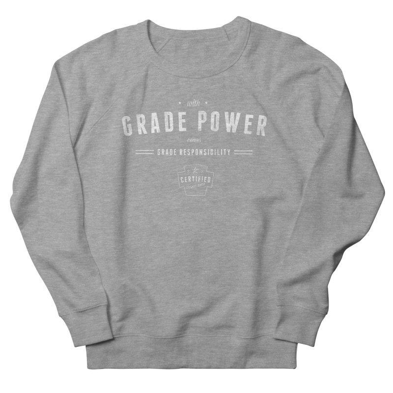 With Grade Power Shirt Men's French Terry Sweatshirt by Certified Comic Shop