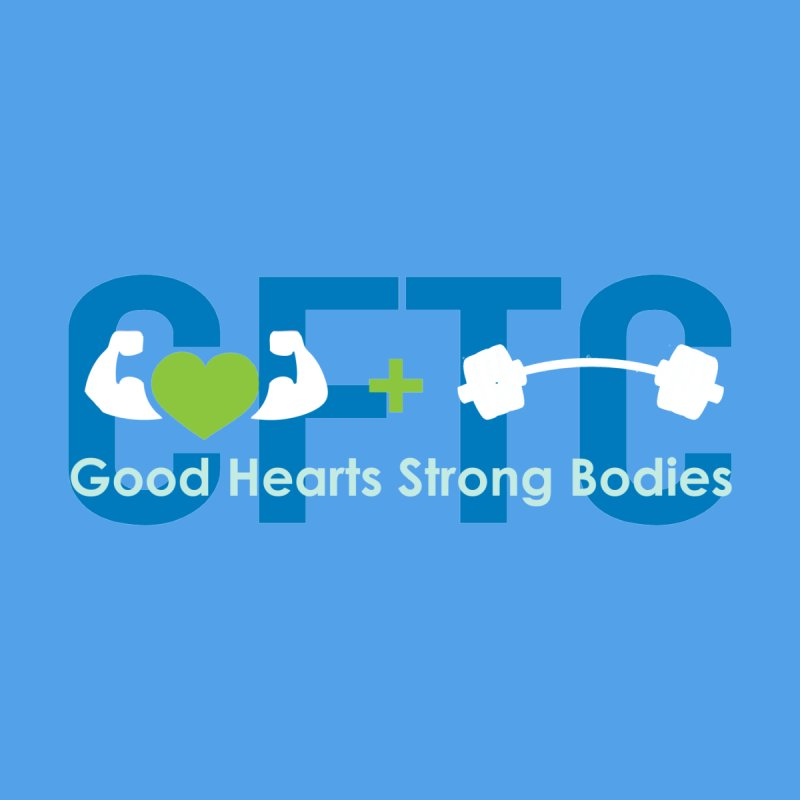 CFTC Good Hearts - Strong Bodies - Women's by CrossFit Tysons Corner Apparel
