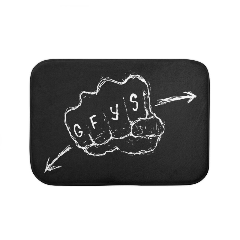 SUGGESTION 001 (GFYS) Home Bath Mat by SOCIAL AMUSEMENT PRODUCTS. CURATED BY  CH4NNELIZER