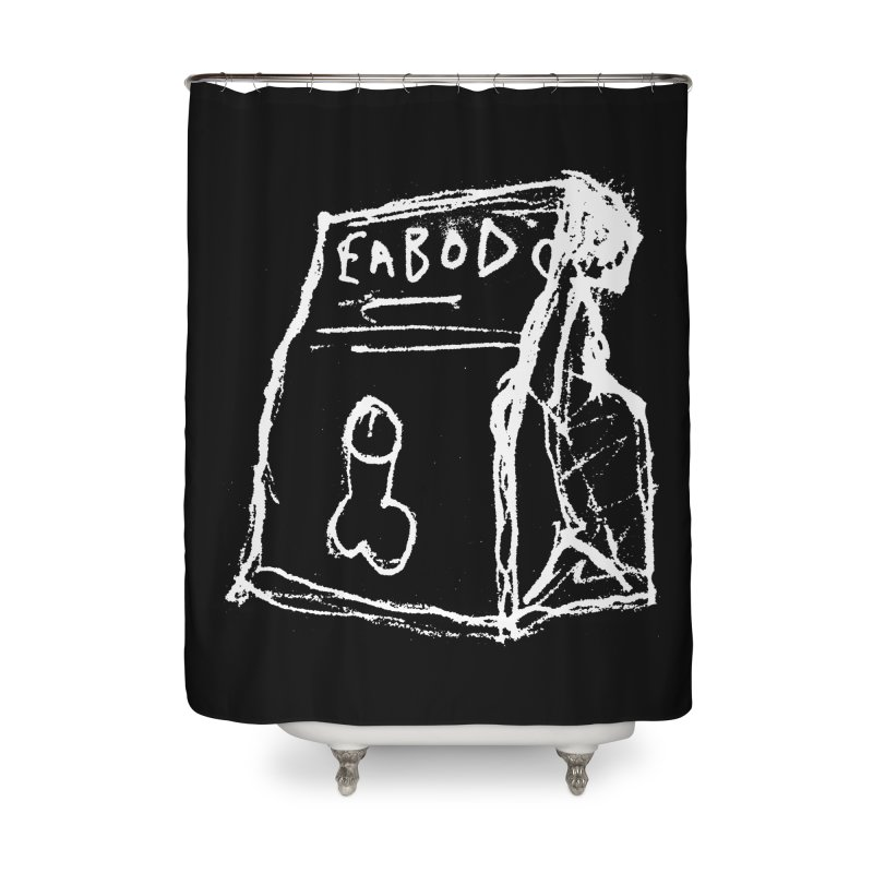 SUGGESTION 002 (EABOD) Home Shower Curtain by SOCIAL AMUSEMENT PRODUCTS. CURATED BY  CH4NNELIZER