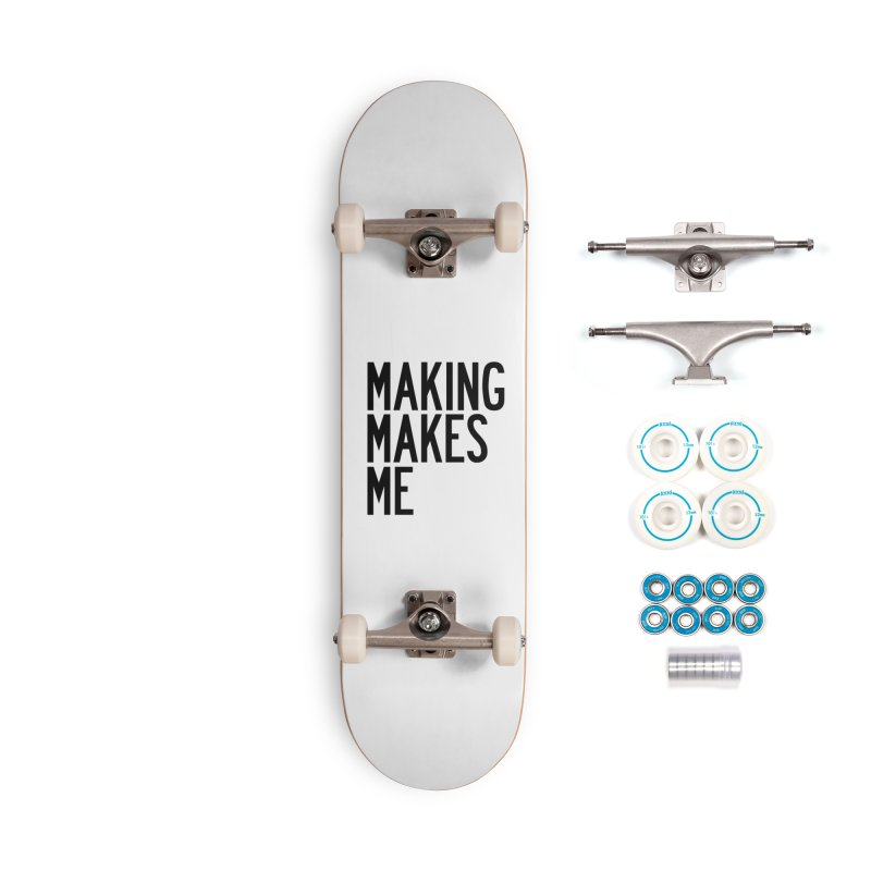 Making Makes Me Accessories Complete - Basic Skateboard by by Chad Rea