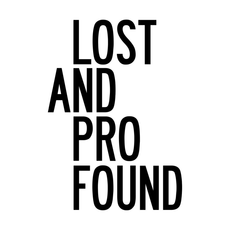 Lost And Profound Men's T-Shirt by by Chad Rea