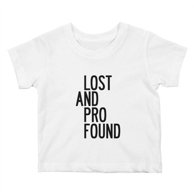Lost And Profound Kids Baby T-Shirt by by Chad Rea