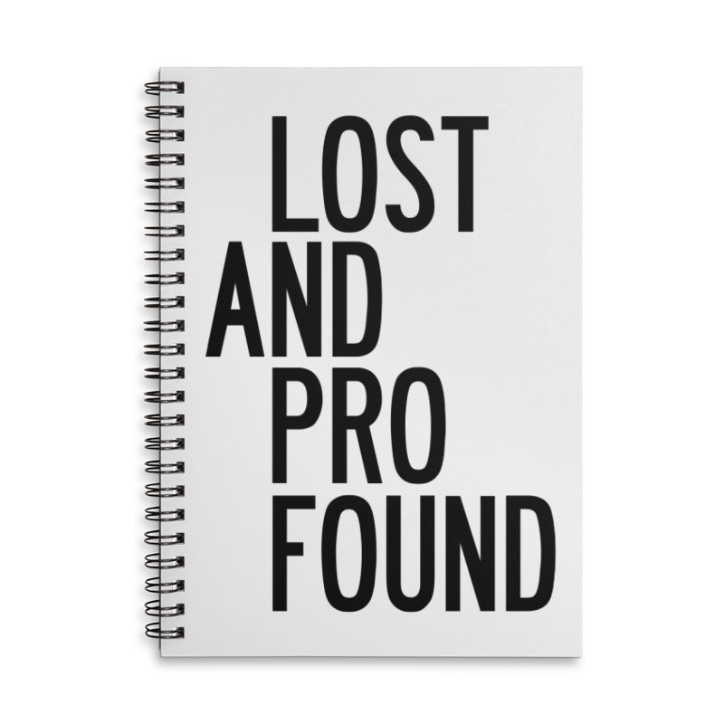 Lost And Profound Accessories Lined Spiral Notebook by by Chad Rea