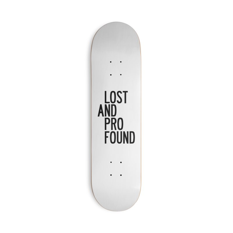 Lost And Profound Accessories Deck Only Skateboard by by Chad Rea