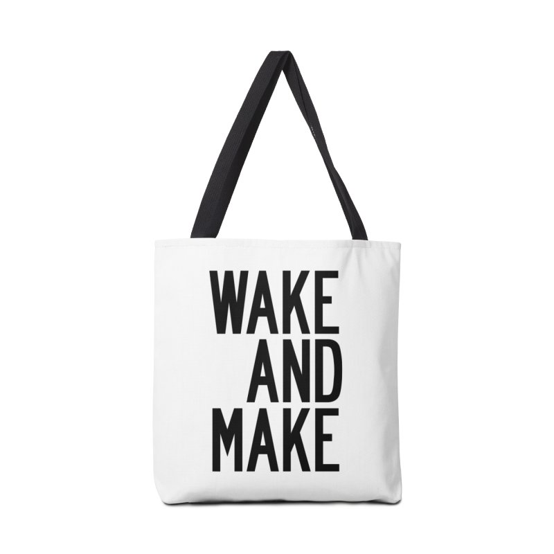 Wake And Make Accessories Tote Bag Bag by by Chad Rea