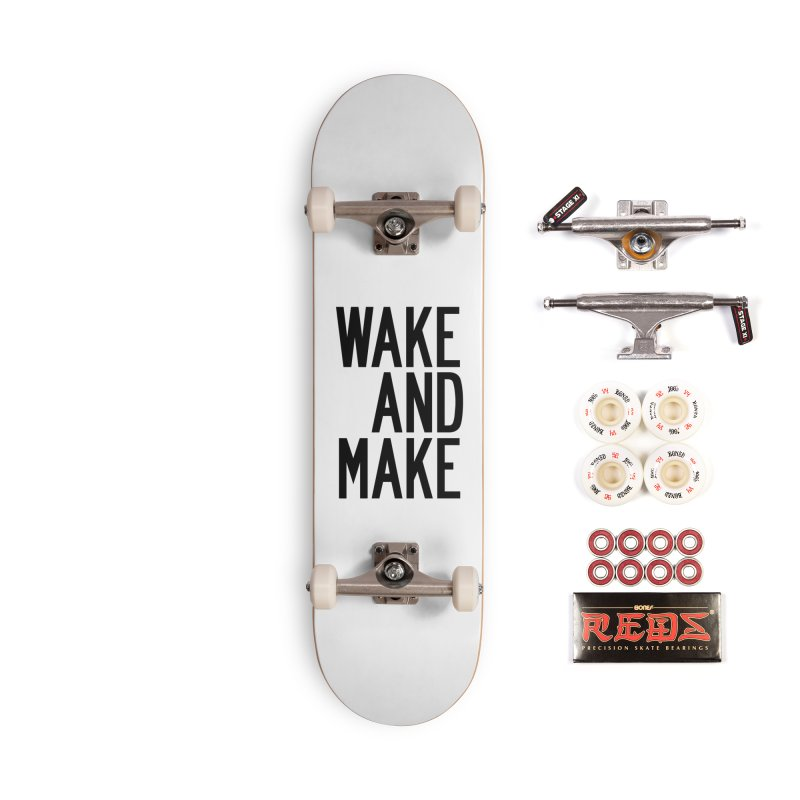 Wake And Make Accessories Complete - Pro Skateboard by by Chad Rea
