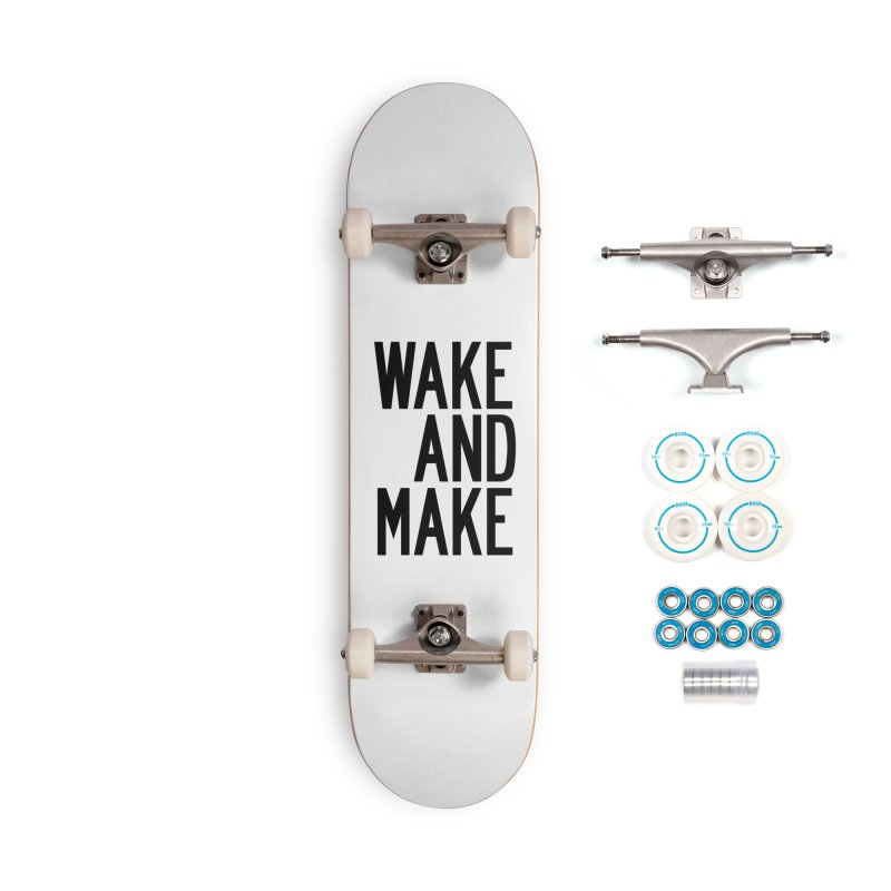 Wake And Make Accessories Complete - Basic Skateboard by by Chad Rea