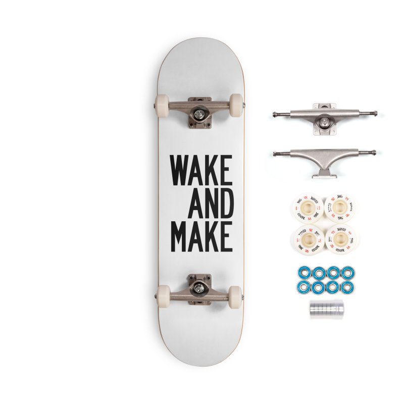 Wake And Make Accessories Complete - Premium Skateboard by by Chad Rea
