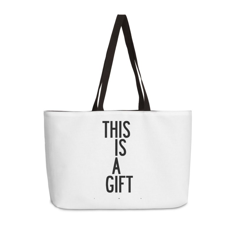The Is A Gift Accessories Weekender Bag Bag by by Chad Rea