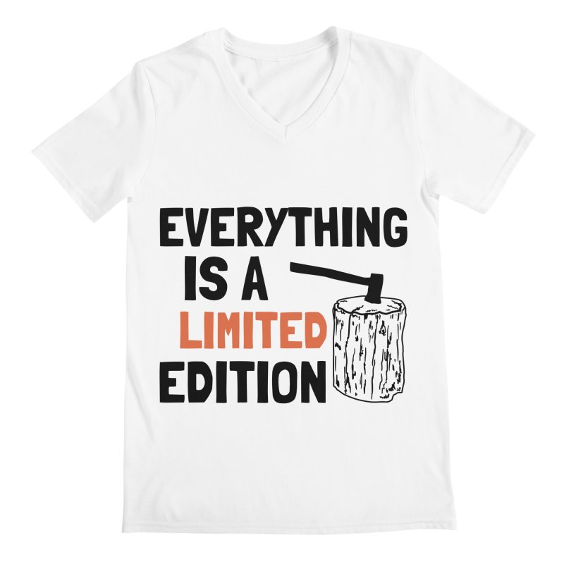 Everything Is A Limited Edition Men's Regular V-Neck by by Chad Rea