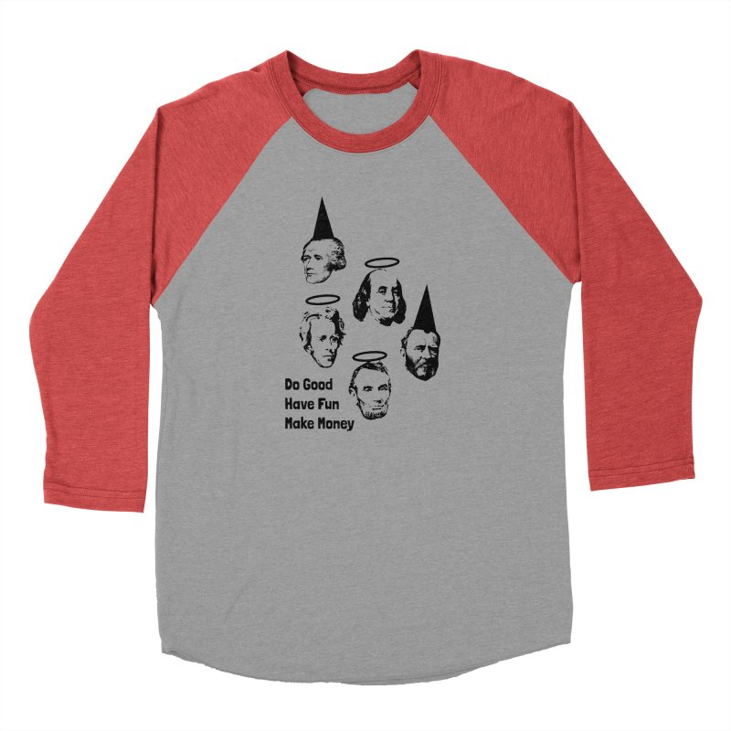 Do Good. Have Fun. Make Money. Men's Longsleeve T-Shirt by by Chad Rea