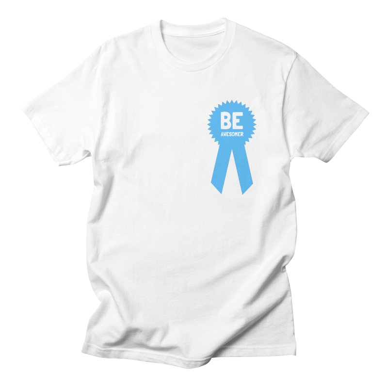 Be Awesomer in Men's Regular T-Shirt White by by Chad Rea