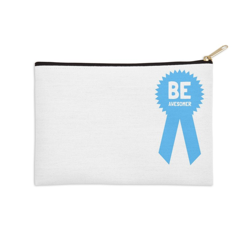 Be Awesomer Accessories Zip Pouch by by Chad Rea