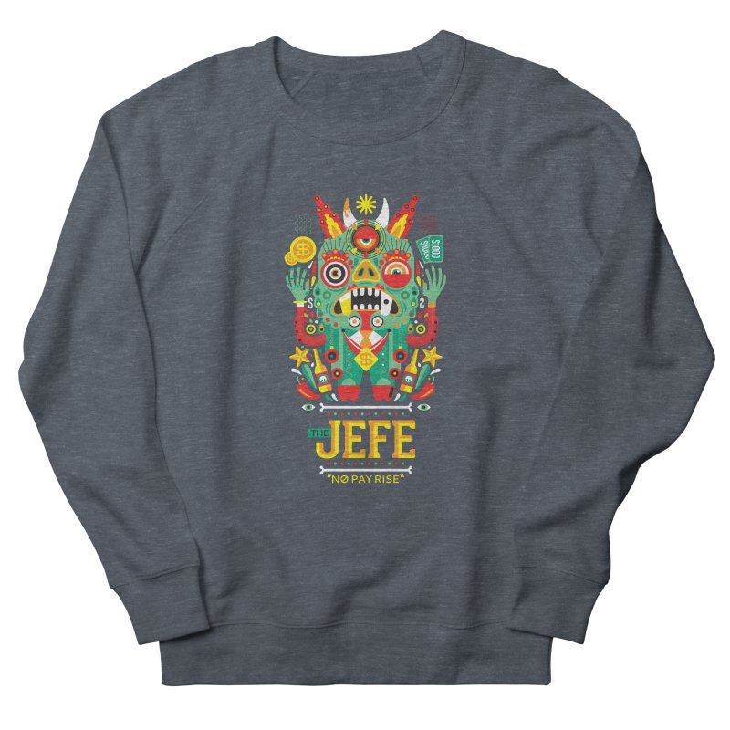 The Jefe Men's Sweatshirt by chamuko's Artist Shop