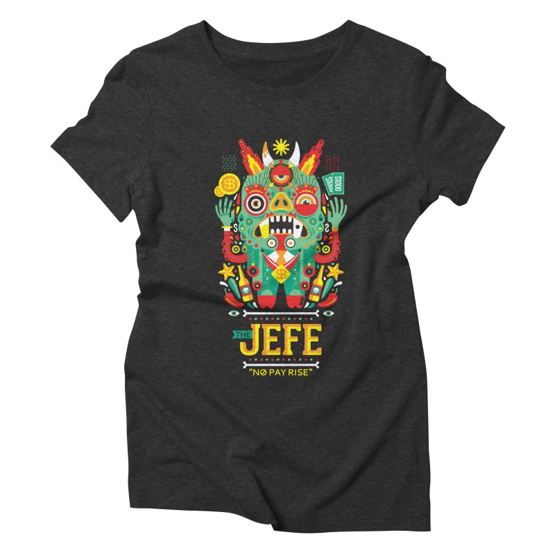 The Jefe Women's Triblend T-Shirt by chamuko's Artist Shop