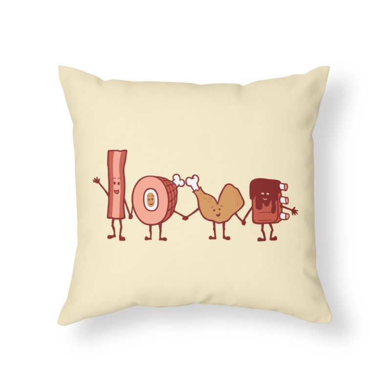 Meat Love U Home Throw Pillow by Charity Ryan