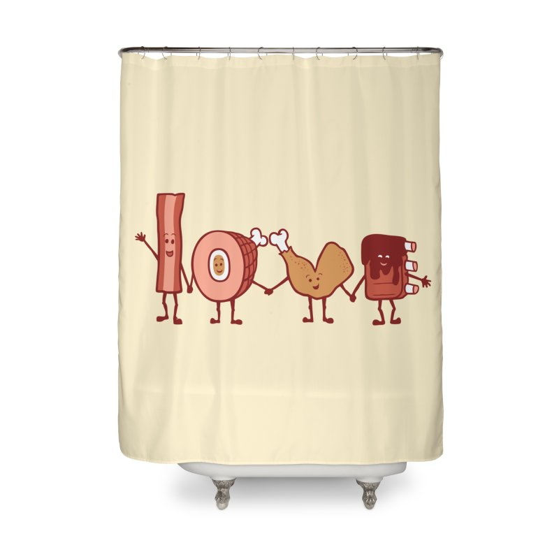 Meat Love U Home Shower Curtain by Charity Ryan
