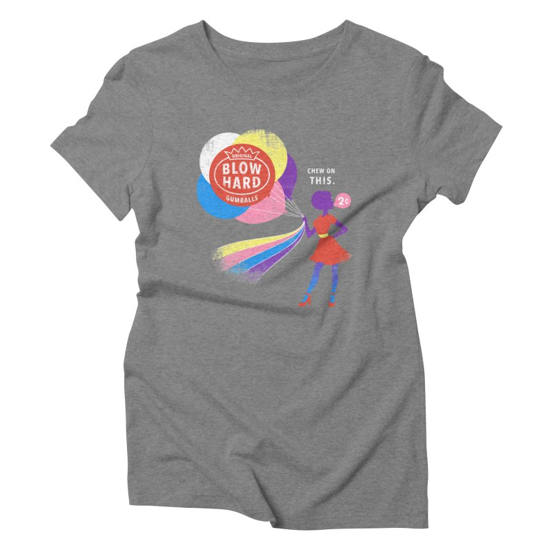 Blow Hard Women's Triblend T-Shirt by Charity Ryan