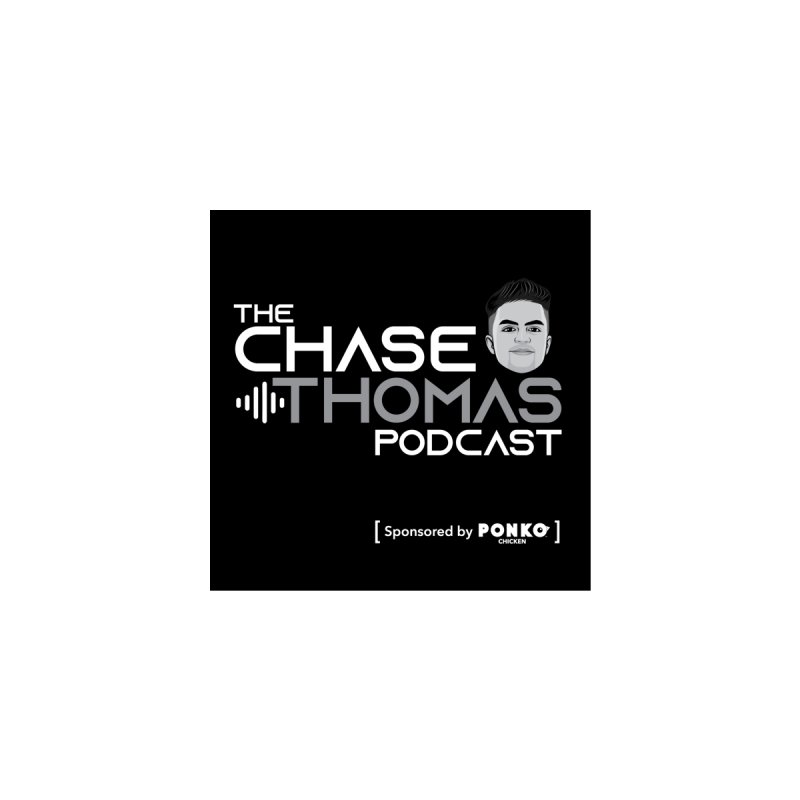 The Chase Thomas Podcast Album Cover by Chase Thomas Podcast Store