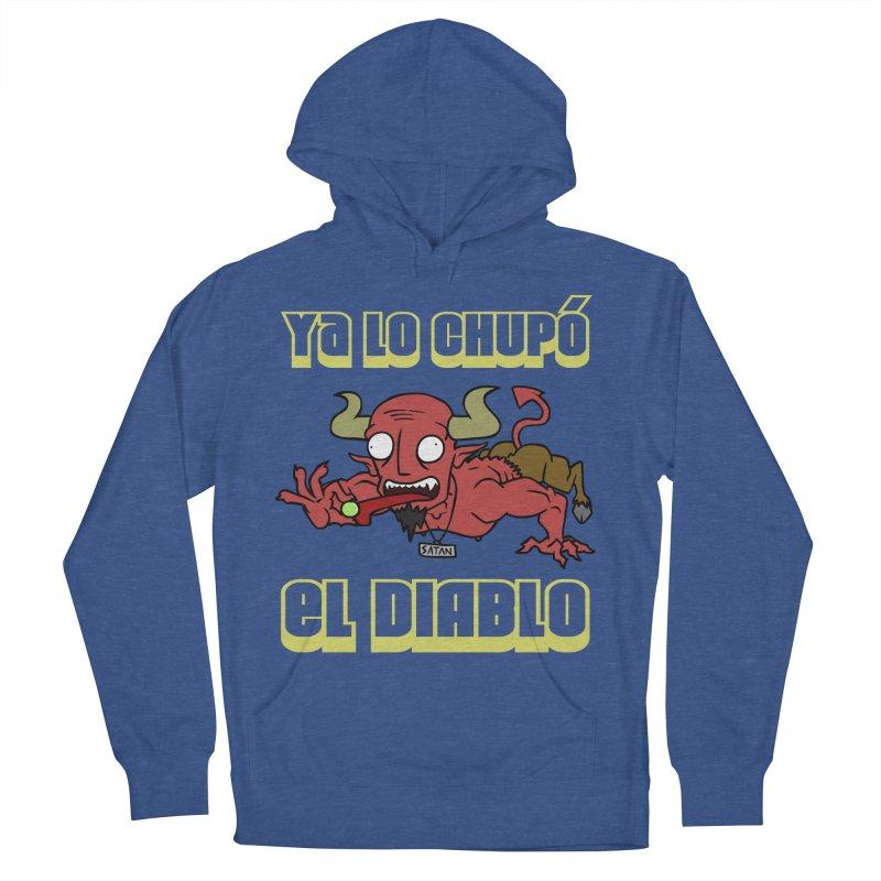 Ya lo chupó el Diablo Men's Pullover Hoody by CHASTUDIOS SHOP