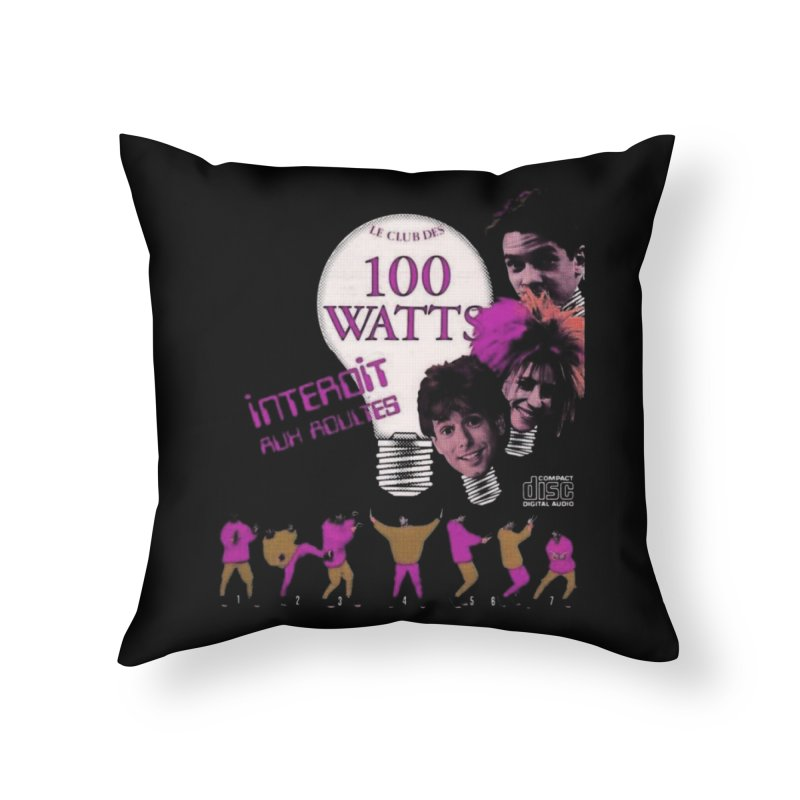 Le Club des 100 Watts in Throw Pillow by Chaudaille