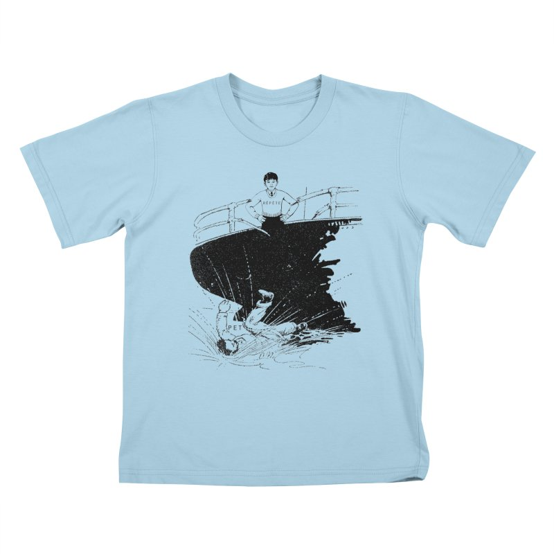 Pète pis Répète in Kids T-Shirt Powder Blue by Chaudaille