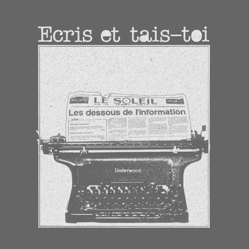 Écris et Tais Toi by Chaudaille