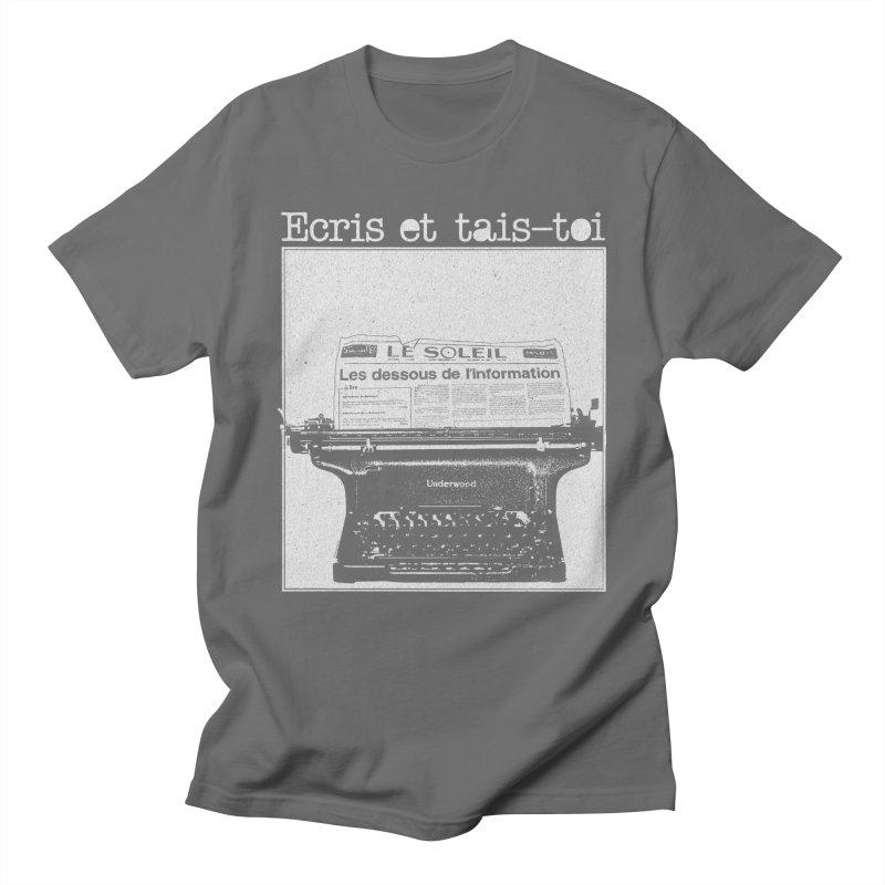 Écris et Tais Toi Men's T-Shirt by Chaudaille