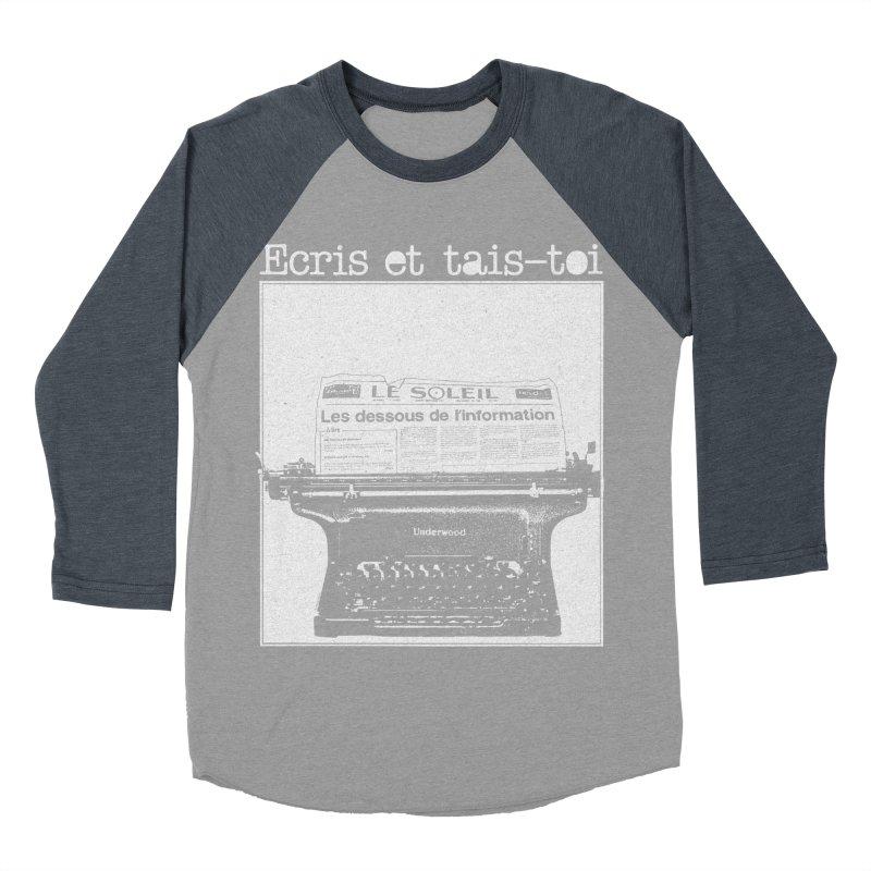 Écris et Tais Toi Women's Baseball Triblend Longsleeve T-Shirt by Chaudaille